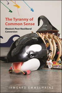 Cover The Tyranny of Common Sense