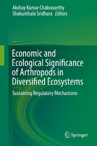 Cover Economic and Ecological Significance of Arthropods in Diversified Ecosystems