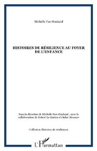 Cover Histoires de resilience au foyer de l'enfance