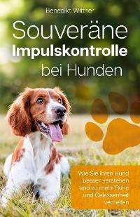 Cover Souveräne Impulskontrolle bei Hunden