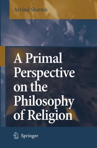 Cover A Primal Perspective on the Philosophy of Religion