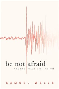 Cover Be Not Afraid