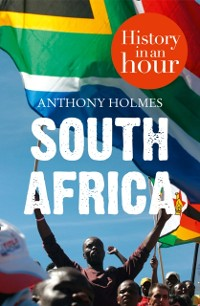 Cover South Africa: History in an Hour