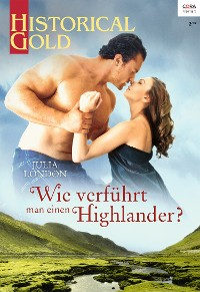 Cover Wie verführt man einen Highlander?