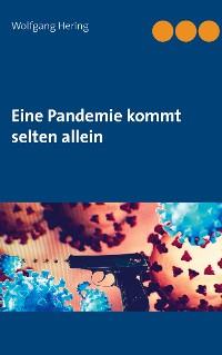 Cover Eine Pandemie kommt selten allein