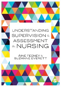 Cover Understanding Supervision and Assessment in Nursing