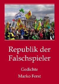 Cover Republik der Falschspieler