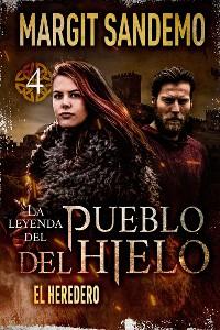 Cover El Pueblo del Hielo 4 - El heredero