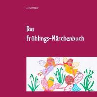 Cover Das Frühlings-Märchenbuch