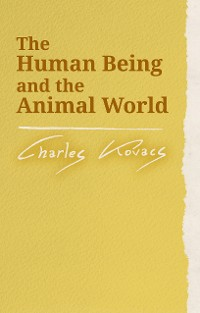 Cover The Human Being and the Animal World