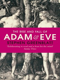 Cover The Rise and Fall of Adam and Eve