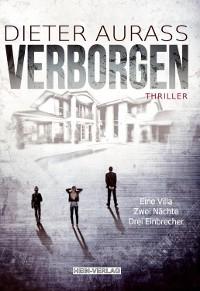 Cover Verborgen, Eine Villa, 2 Nächte, Drei Einbrecher