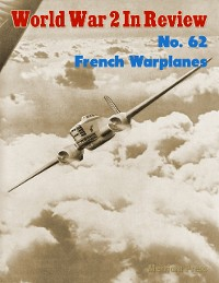 Cover World War 2 In Review No. 62: French Warplanes