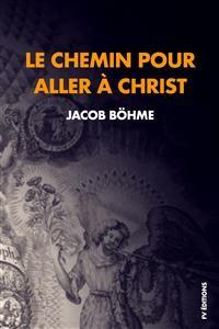 Cover Le chemin pour aller à Christ : Compris en neuf petits traités réduits ici à huit.
