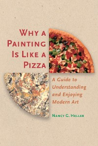 Cover Why a Painting Is Like a Pizza