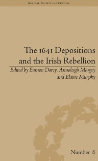 Cover 1641 Depositions and the Irish Rebellion