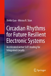 Cover Circadian Rhythms for Future Resilient Electronic Systems