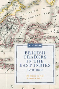Cover British Traders in the East Indies, 1770-1820
