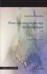 Cover Pour un cinquieme age de la musique