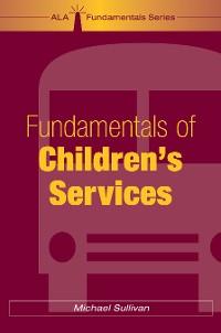 Cover Fundamentals of Children's Services