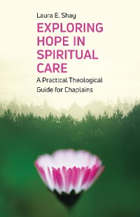 Cover Exploring Hope in Spiritual Care