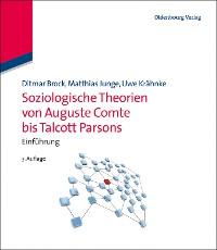Cover Soziologische Theorien von Auguste Comte bis Talcott Parsons