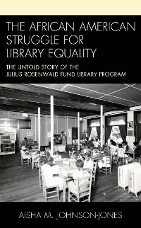 Cover The African American Struggle for Library Equality