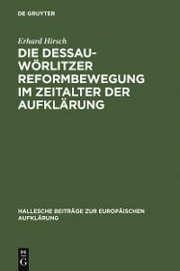Cover Die Dessau-Wörlitzer Reformbewegung im Zeitalter der Aufklärung