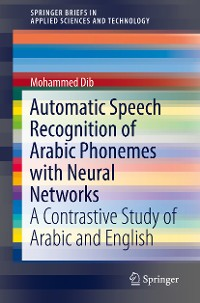 Cover Automatic Speech Recognition of Arabic Phonemes with Neural Networks