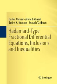 Cover Hadamard-Type Fractional Differential Equations, Inclusions and Inequalities