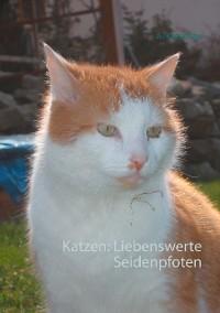 Cover Katzen: Liebenswerte Seidenpfoten