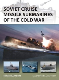 Cover Soviet Cruise Missile Submarines of the Cold War