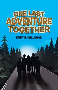 Cover One Last Adventure Together