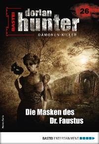 Cover Dorian Hunter 26 - Horror-Serie