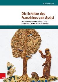 Cover Die Schätze des Franziskus von Assisi