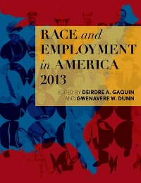 Cover Race and Employment in America 2013