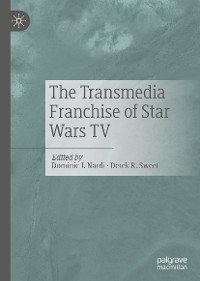 Cover The Transmedia Franchise of Star Wars TV
