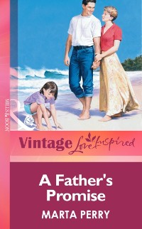 Cover Father's Promise (Mills & Boon Vintage Love Inspired)