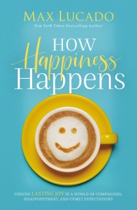 Cover How Happiness Happens