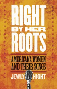 Cover Right by Her Roots