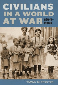 Cover Civilians in a World at War, 1914-1918