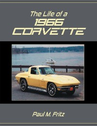 Cover The Life of a 1966 Corvette