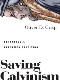 Cover Saving Calvinism