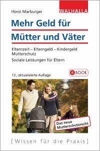 Cover Mehr Geld für Mütter und Väter