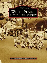 Cover White Plains in the 20th Century