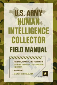 Cover U.S. Army Human Intelligence Collector Field Manual