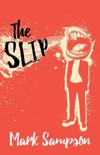 Cover The Slip