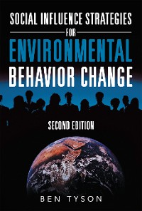 Cover Social Influence Strategies for Environmental Behavior Change