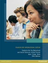 Cover Statistics for The Behavioral and Social Sciences: Pearson New International Edition