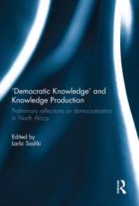 Cover 'Democratic Knowledge' and Knowledge Production